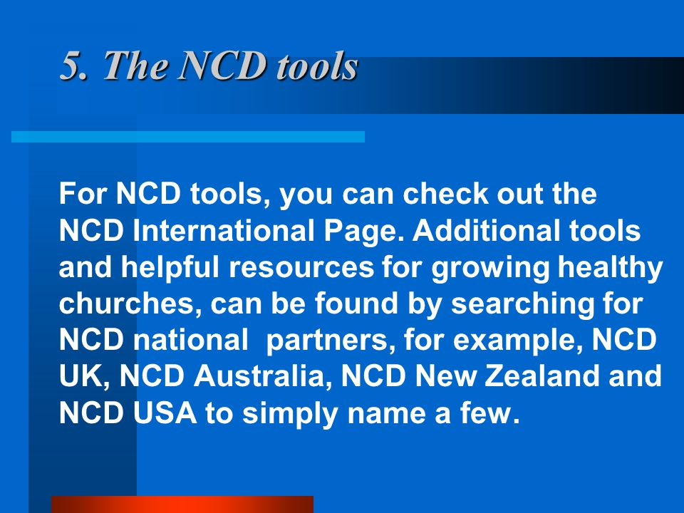 5. The NCD tools