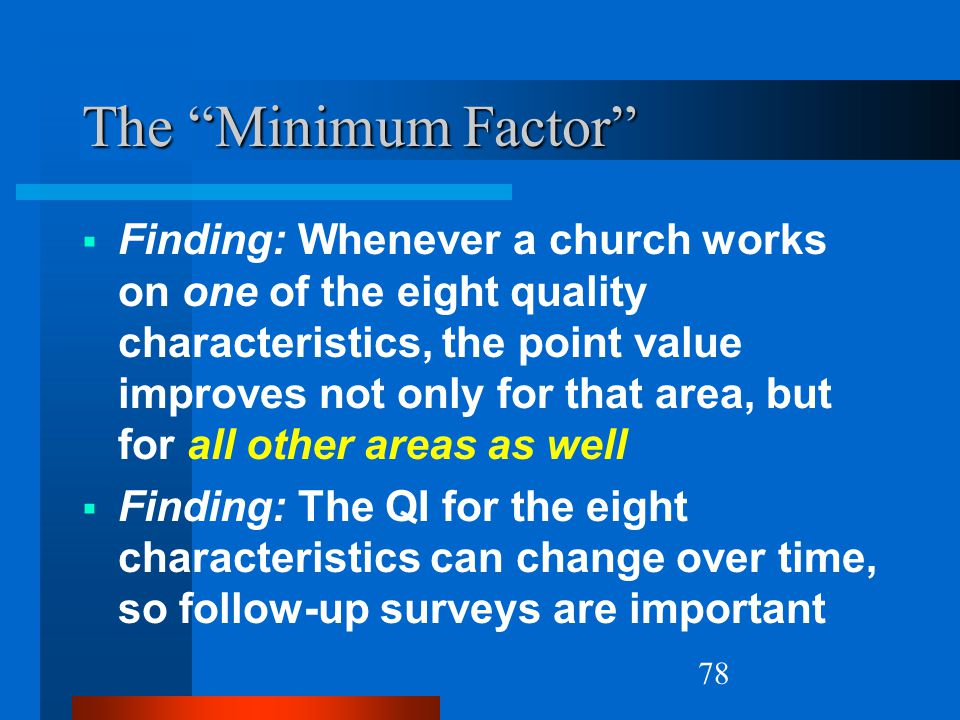 Natural Church Growth The Minimum Factor