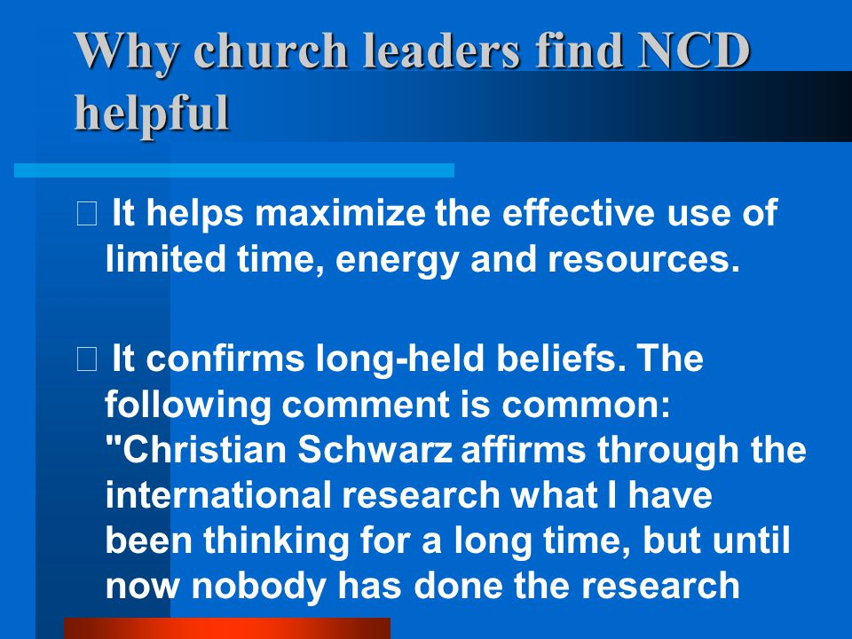 Why church leaders find NCD helpful