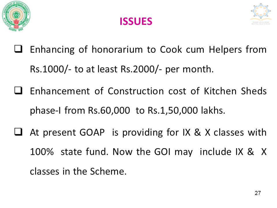 ISSUES Enhancing of honorarium to Cook cum Helpers from Rs.1000/- to at least Rs.2000/- per month.
