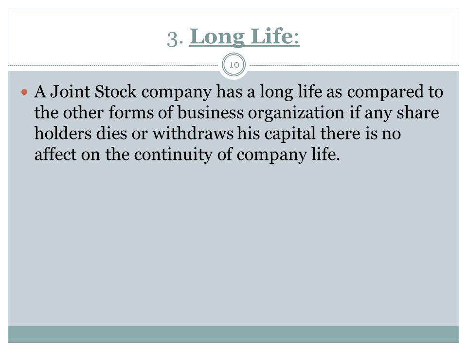 3. Long Life: