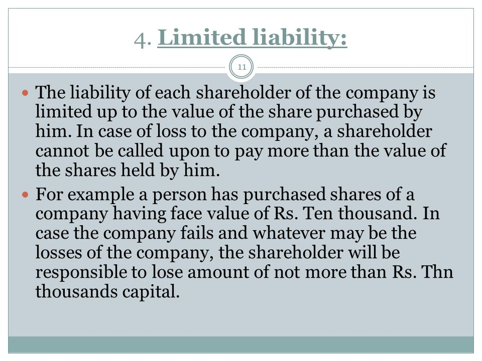 4. Limited liability: