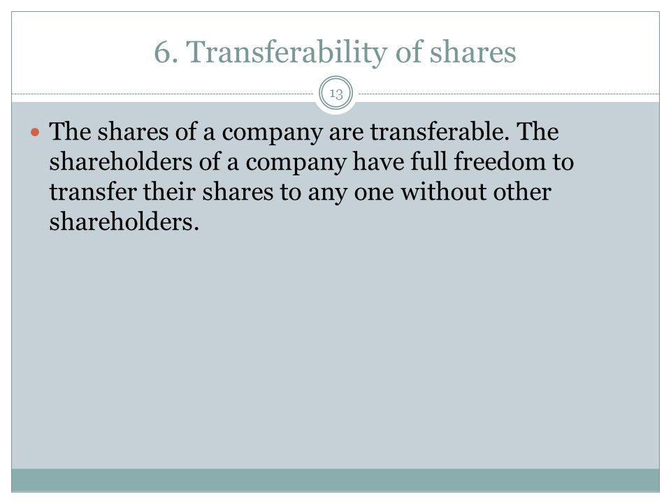 6. Transferability of shares