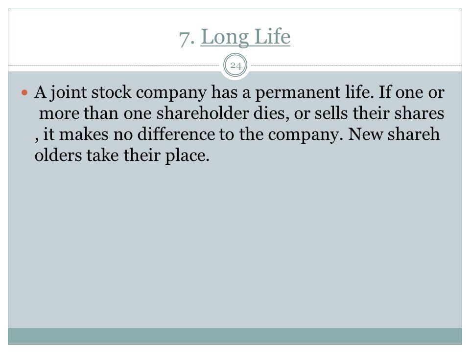 7. Long Life