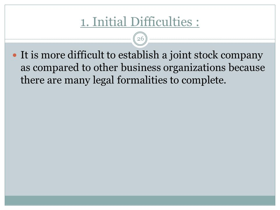 1. Initial Difficulties :