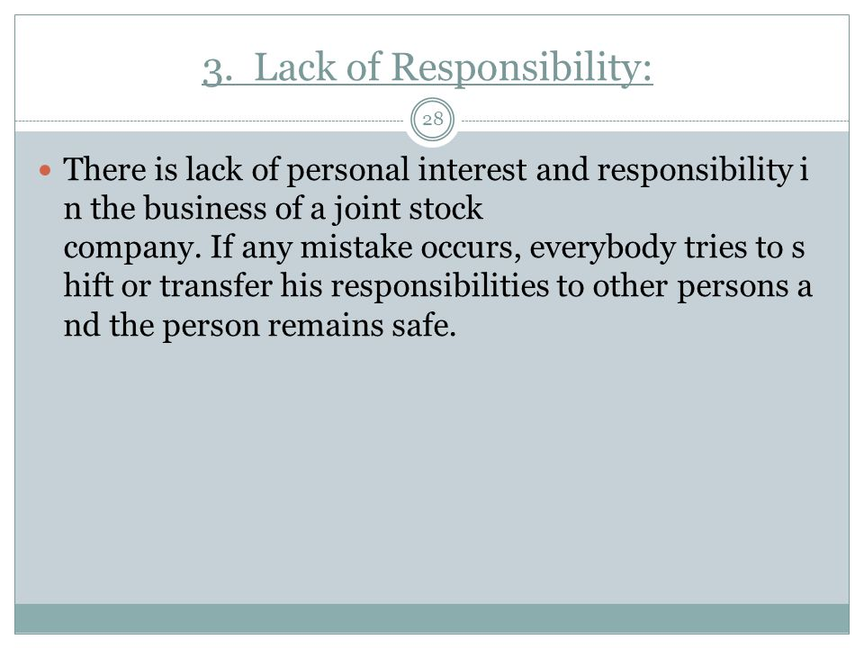 3. Lack of Responsibility: