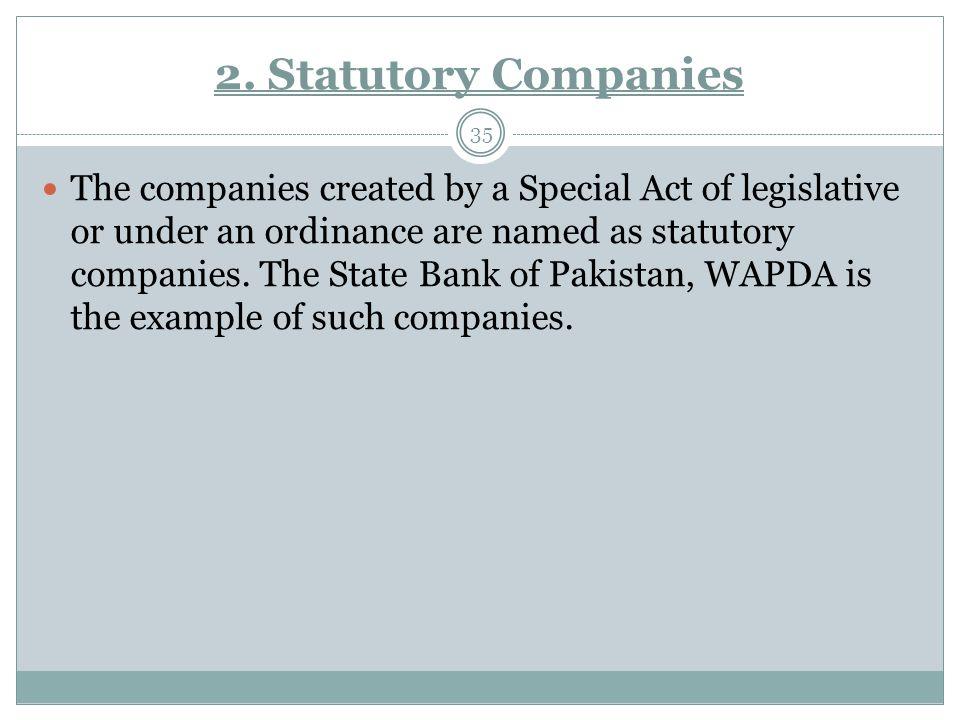 2. Statutory Companies
