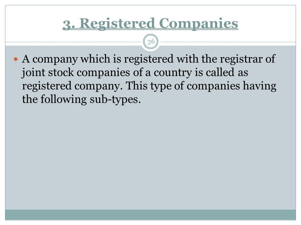 3. Registered Companies