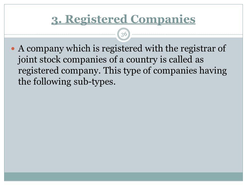 3. Registered Companies