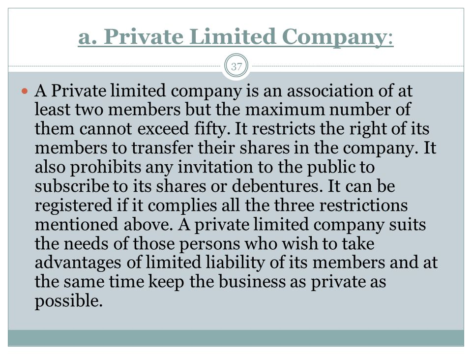 a. Private Limited Company:
