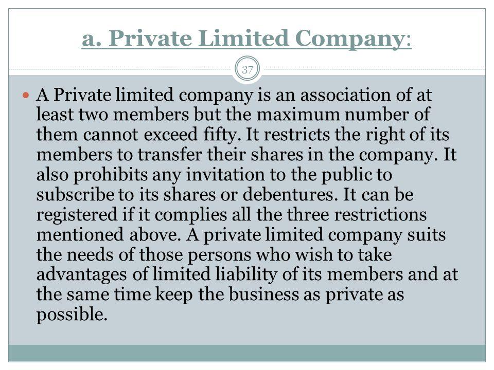 a. Private Limited Company: