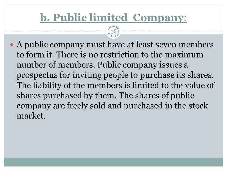 b. Public limited Company: