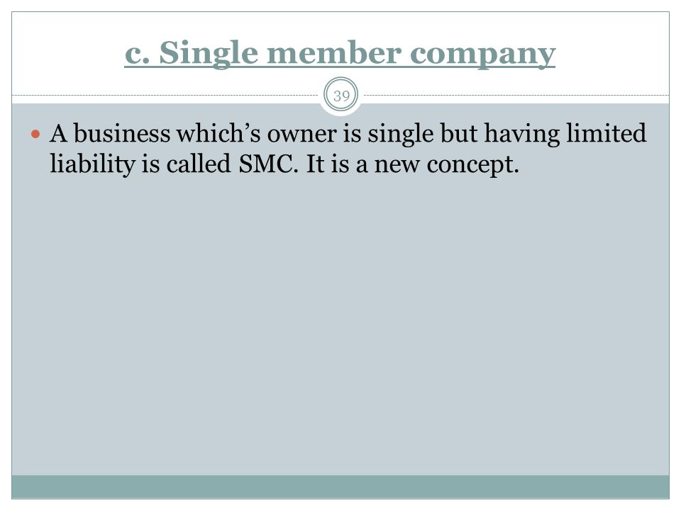 c. Single member company