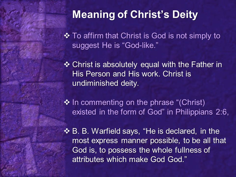 Meaning of Christ's Deity
