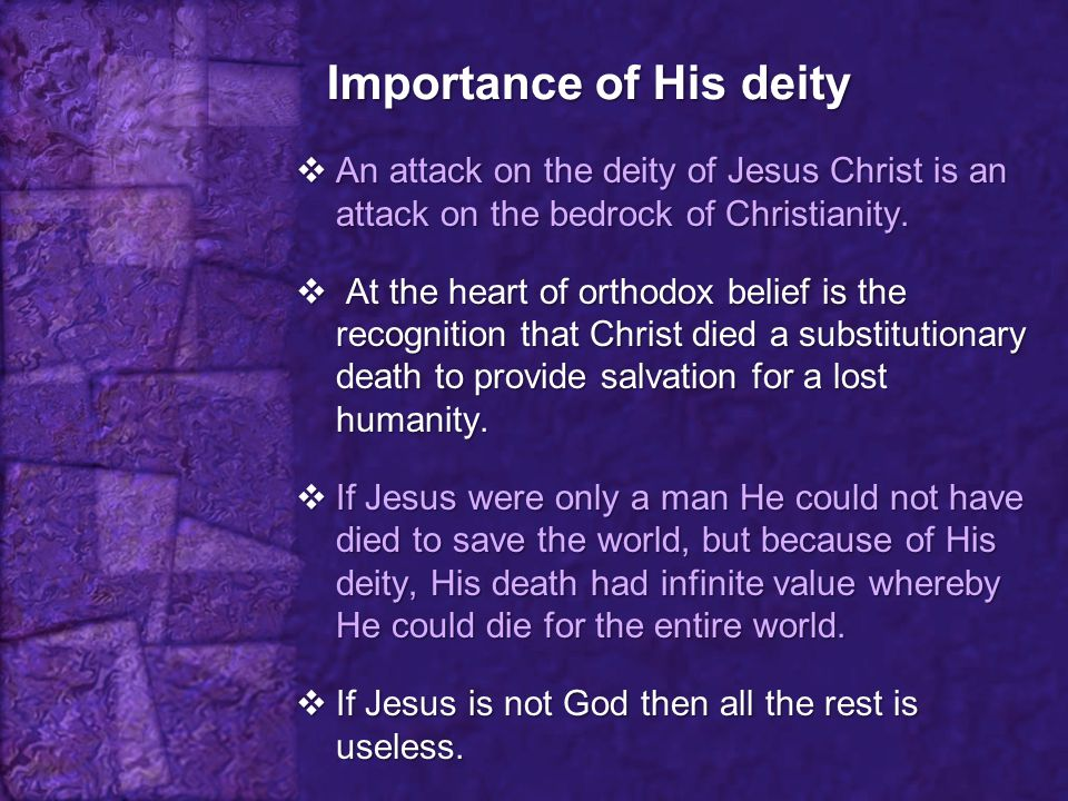 Importance of His deity
