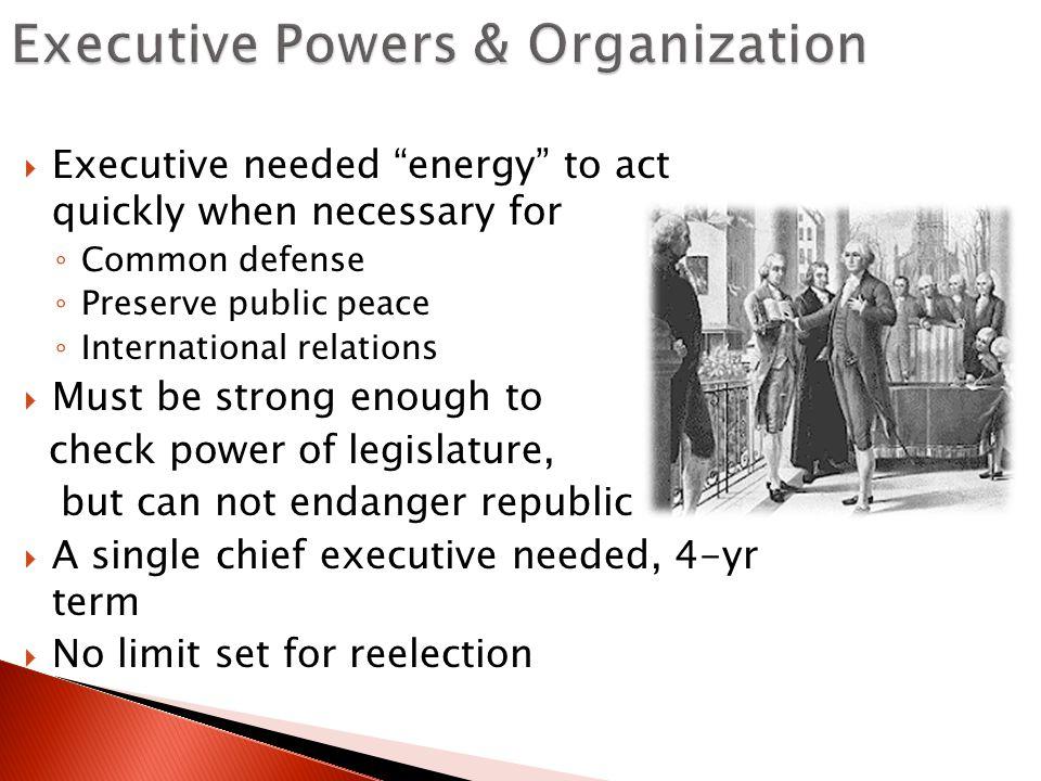 Executive Powers & Organization