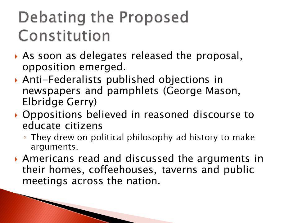 Debating the Proposed Constitution