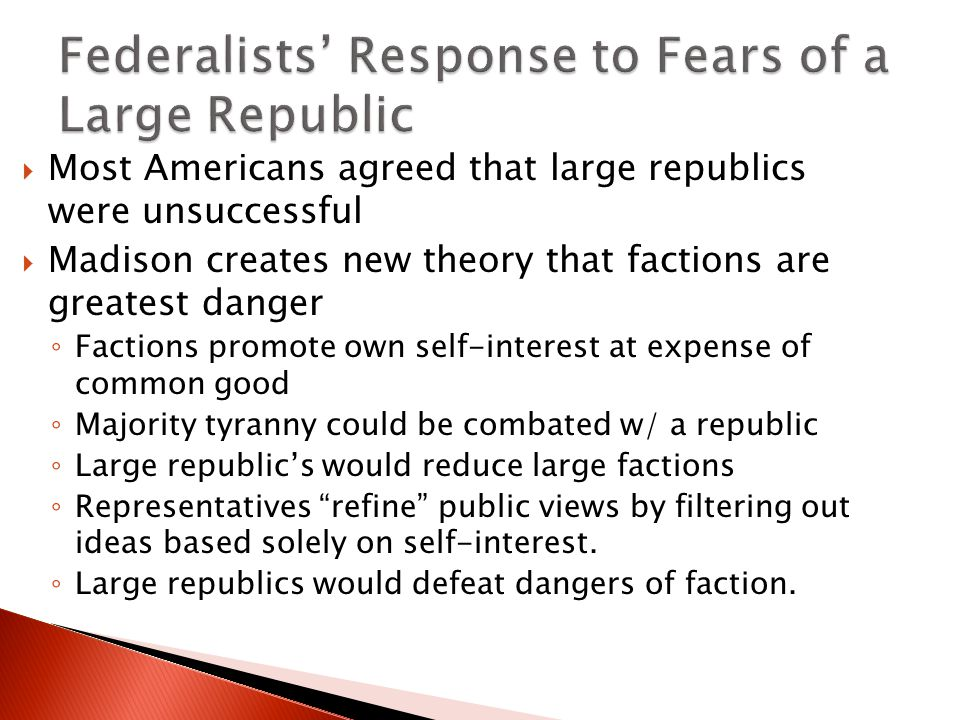 Federalists' Response to Fears of a Large Republic
