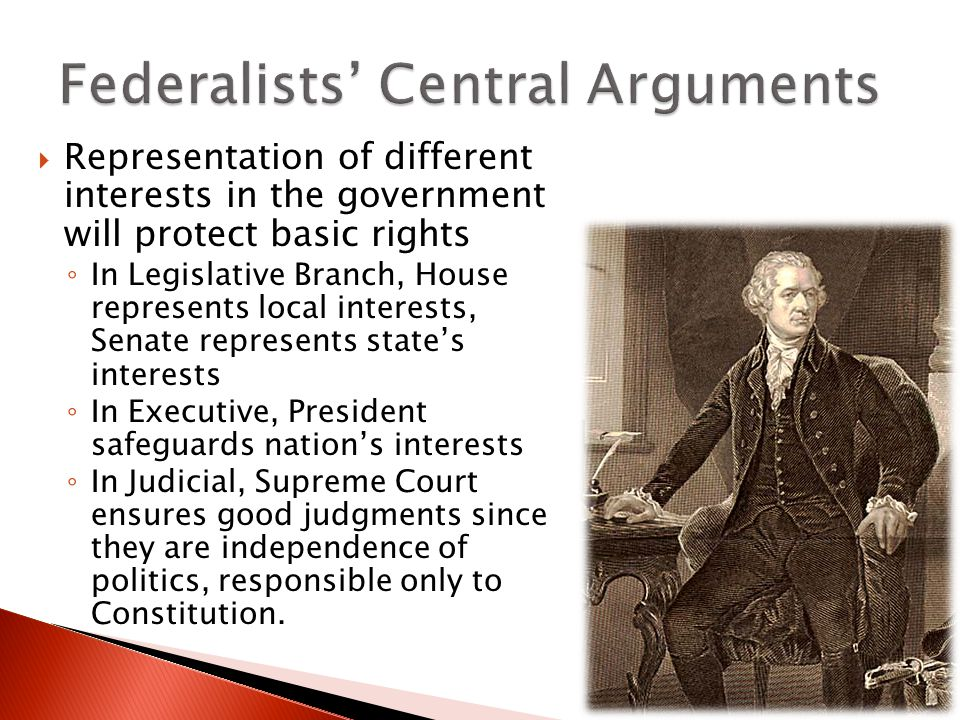 anti federalist arguments the needed balance Opponents of the constitution, who were known as anti-federalists, argued that  the  if men were angels, no government would be necessary, he observed   the constitution contained checks and balances to protect the peoples' liberties.