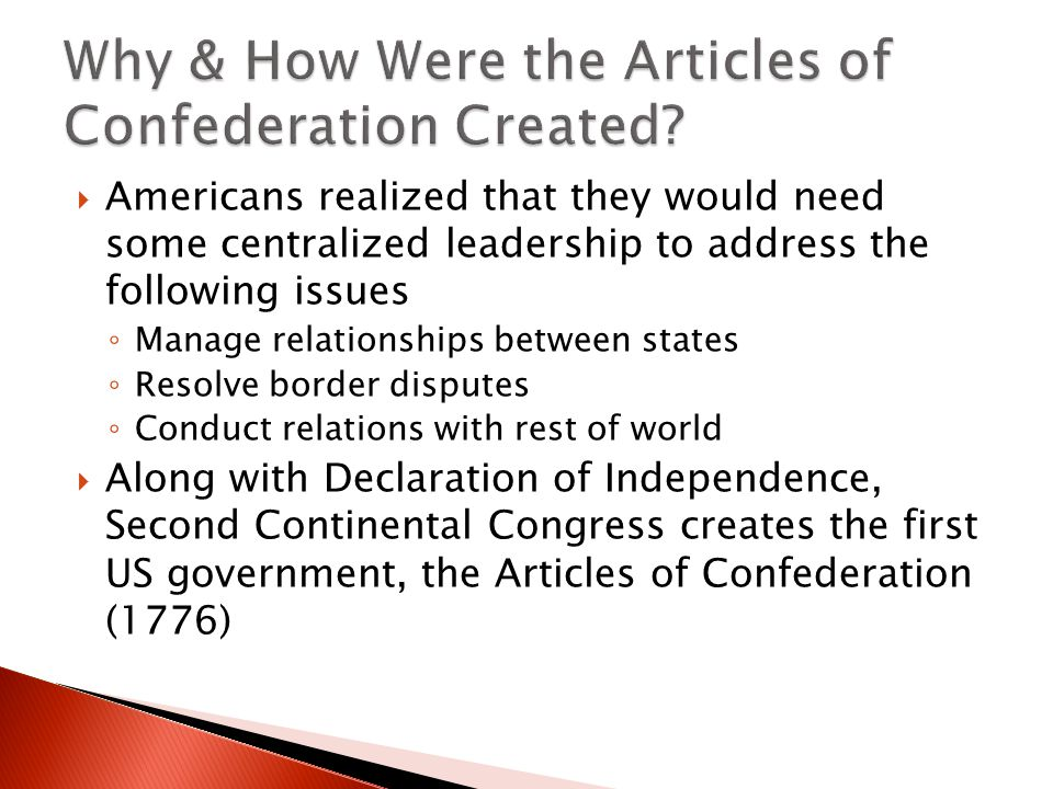 Why & How Were the Articles of Confederation Created