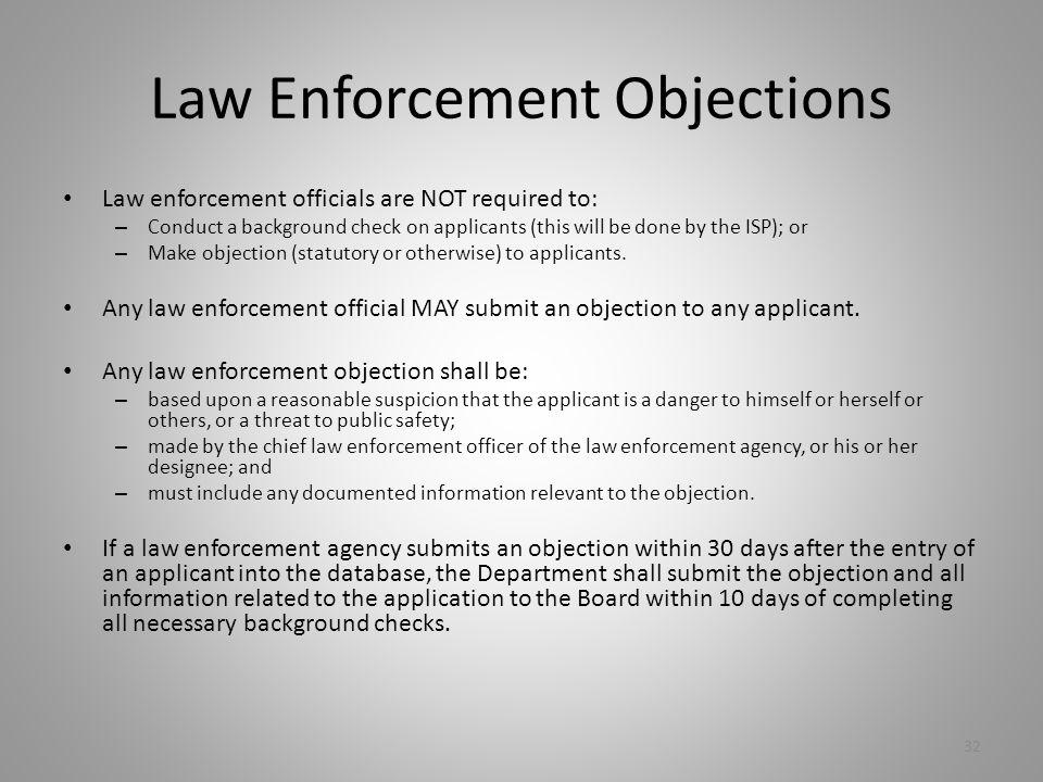 Law Enforcement Objections