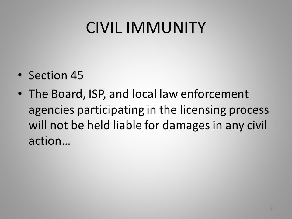 CIVIL IMMUNITY Section 45