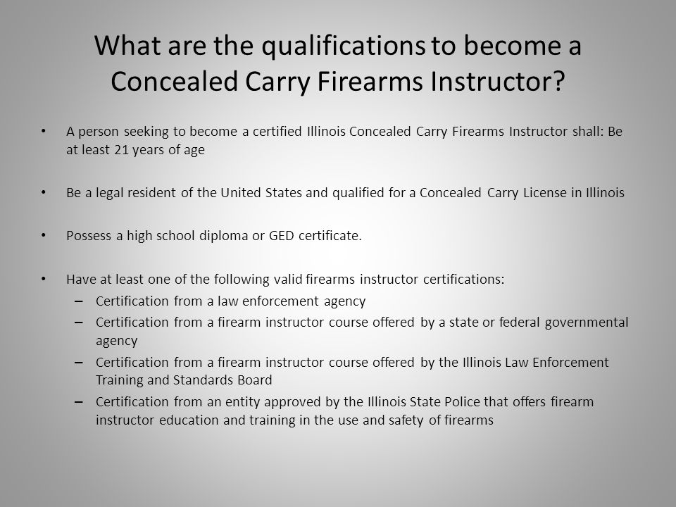 What are the qualifications to become a Concealed Carry Firearms Instructor