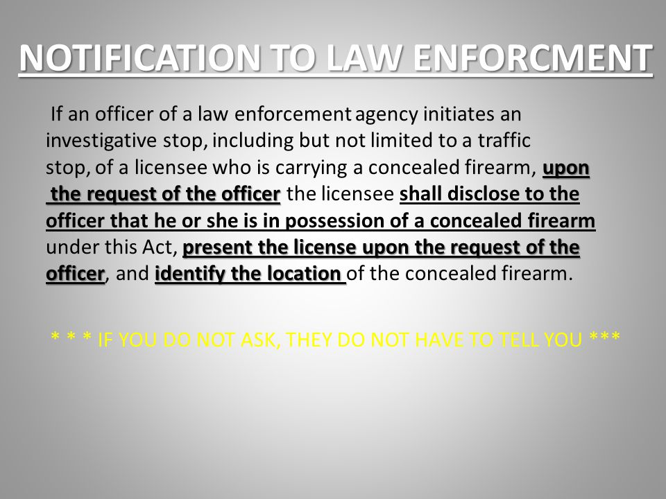 NOTIFICATION TO LAW ENFORCMENT