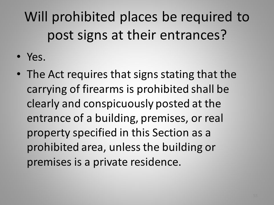 Will prohibited places be required to post signs at their entrances