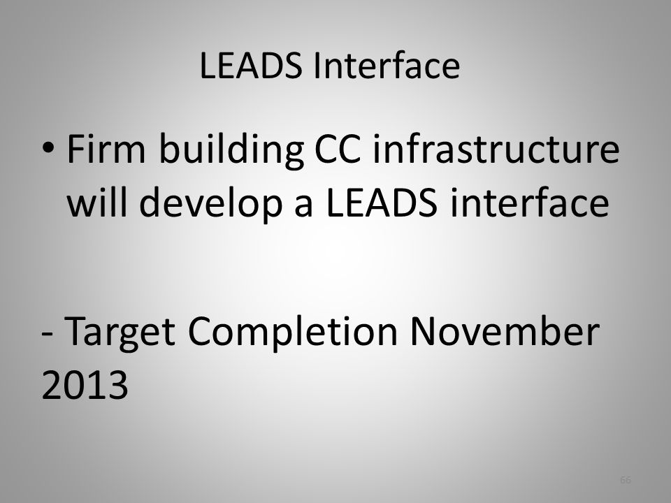 Firm building CC infrastructure will develop a LEADS interface