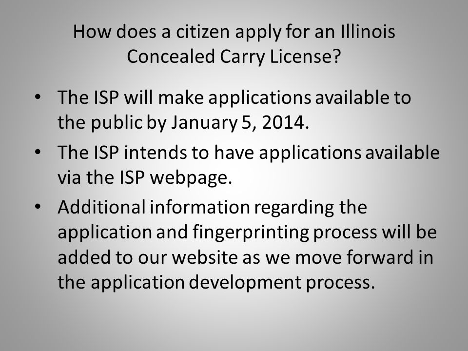 How does a citizen apply for an Illinois Concealed Carry License