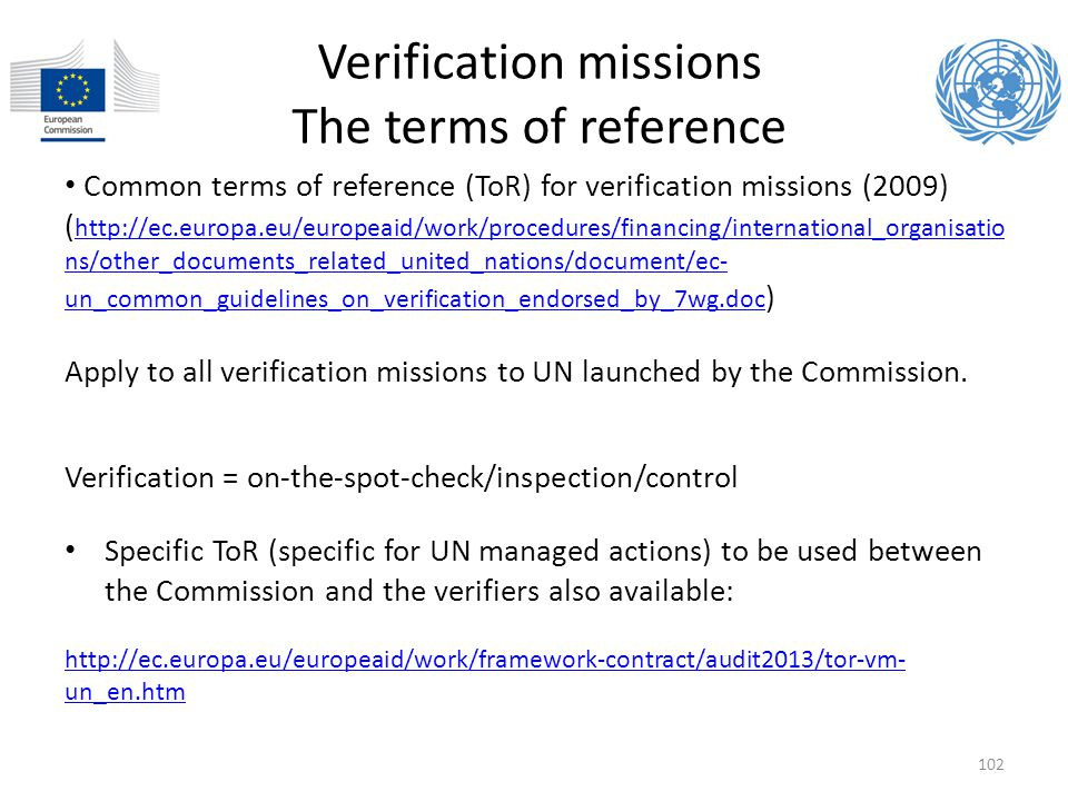 Verification missions The terms of reference