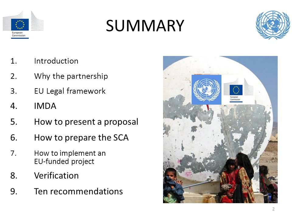 SUMMARY IMDA How to present a proposal How to prepare the SCA