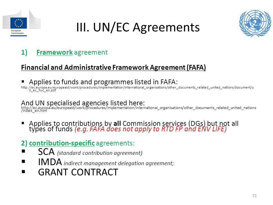III. UN/EC Agreements SCA (standard contribution agreement)