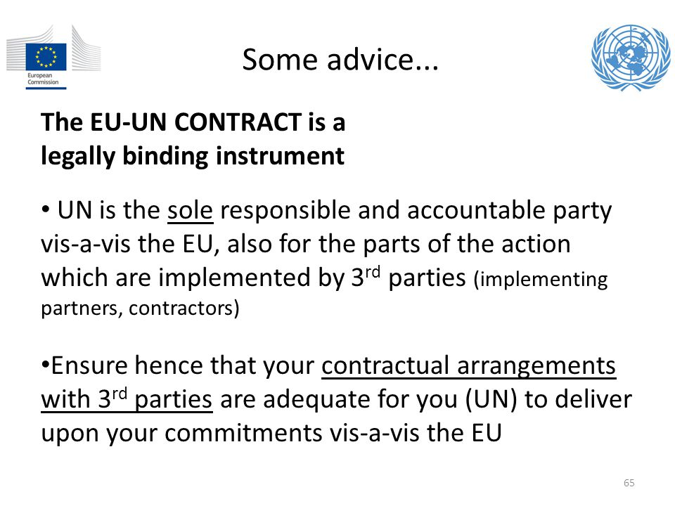 Some advice... The EU-UN CONTRACT is a legally binding instrument