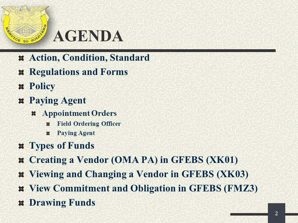 AGENDA Action, Condition, Standard Regulations and Forms Policy