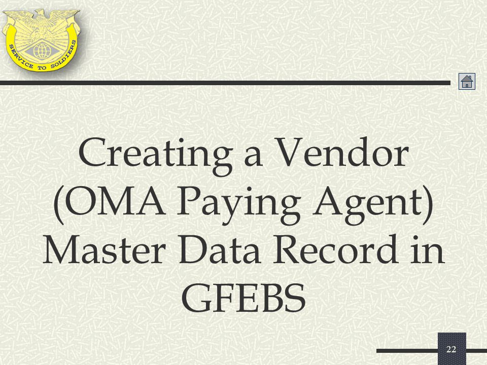 Creating a Vendor (OMA Paying Agent) Master Data Record in GFEBS