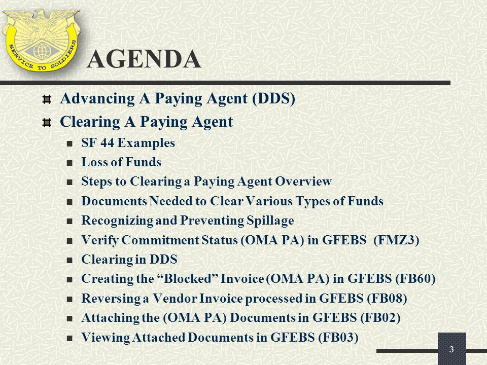 AGENDA Advancing A Paying Agent (DDS) Clearing A Paying Agent