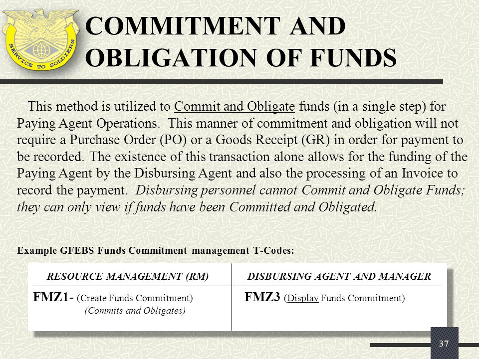 COMMITMENT AND OBLIGATION OF FUNDS