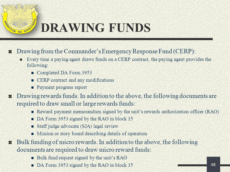 DRAWING FUNDS Drawing from the Commander's Emergency Response Fund (CERP):