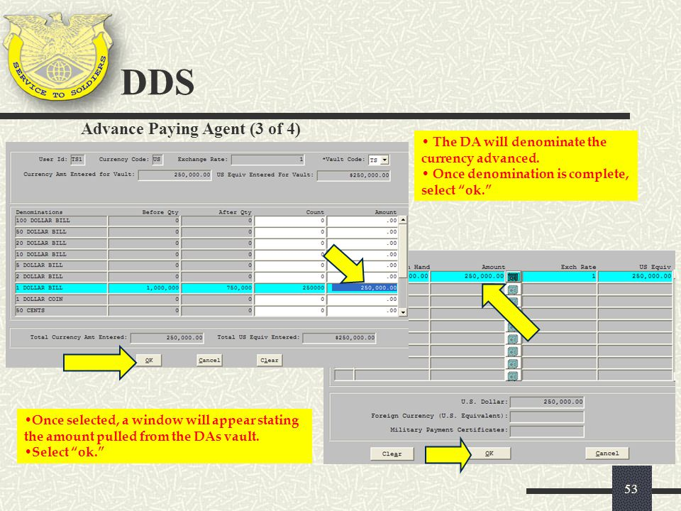 DDS Advance Paying Agent (3 of 4) The DA will denominate the
