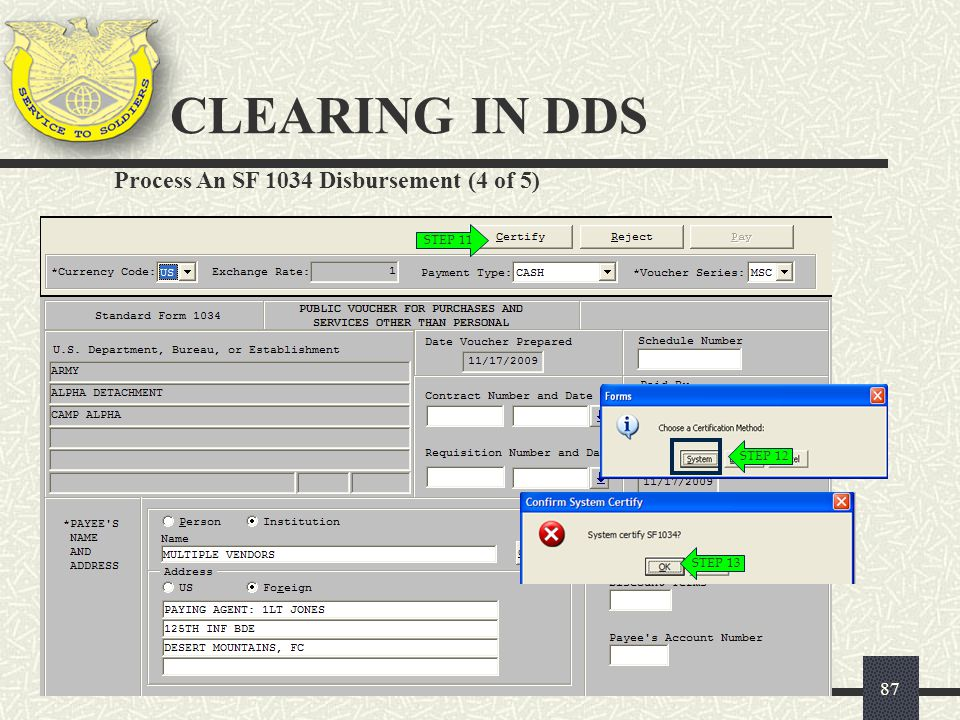 CLEARING IN DDS Process An SF 1034 Disbursement (4 of 5) STEP 11