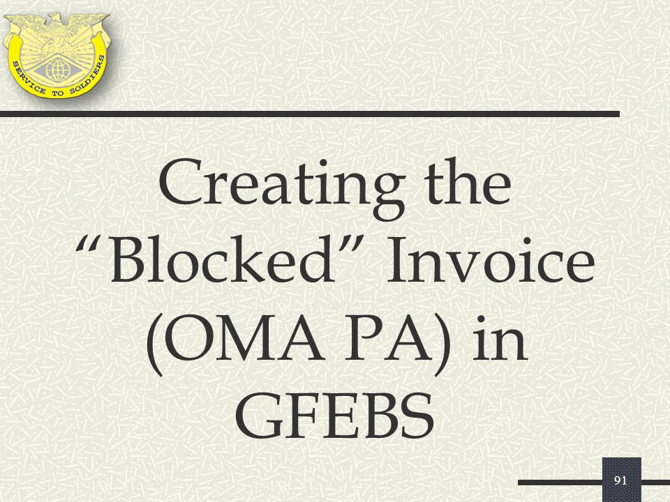 Creating the Blocked Invoice (OMA PA) in GFEBS