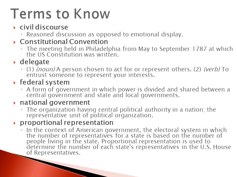 Terms to Know civil discourse Constitutional Convention delegate