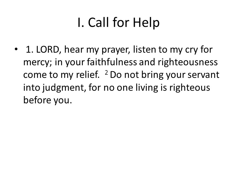 I. Call for Help