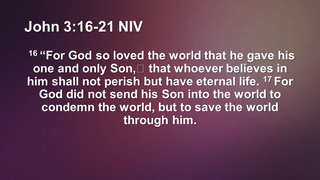 John 3:16-21 NIV