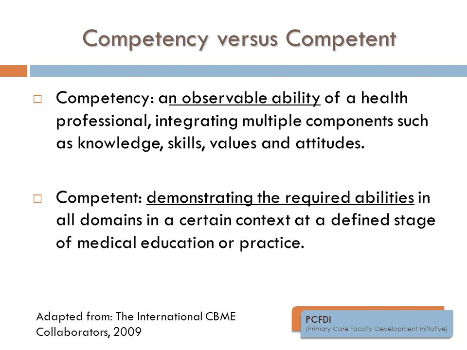 Competency versus Competent
