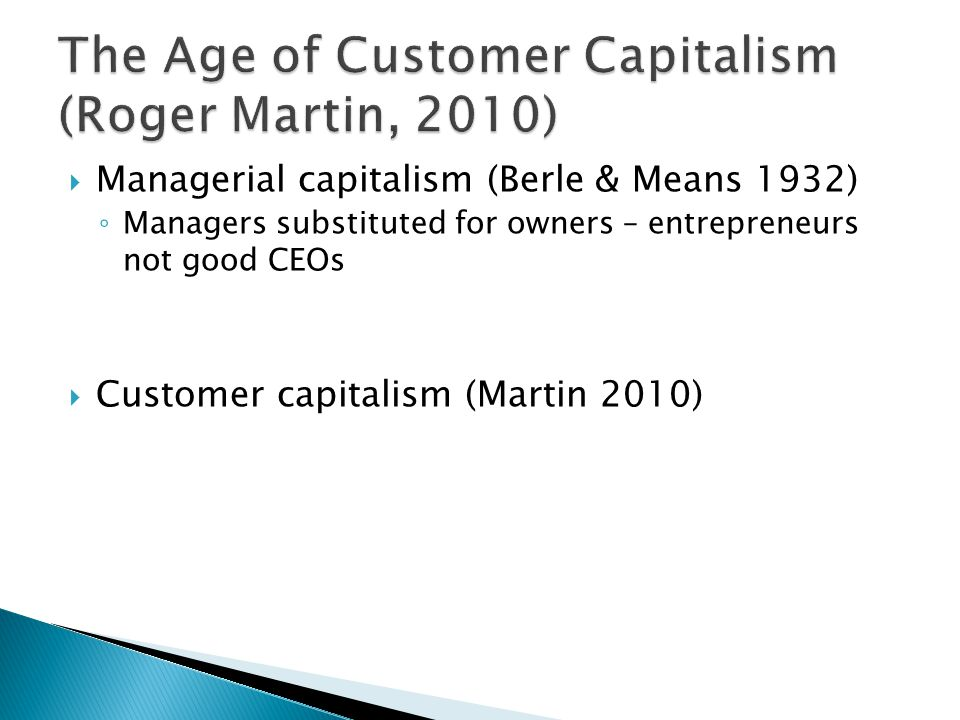 The Age of Customer Capitalism (Roger Martin, 2010)