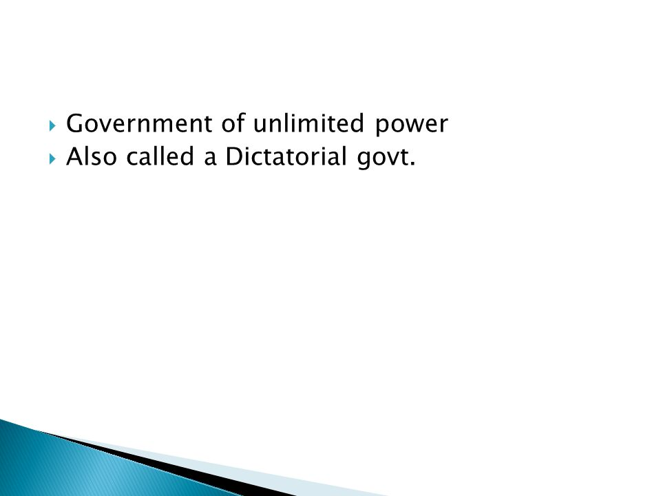 Government of unlimited power