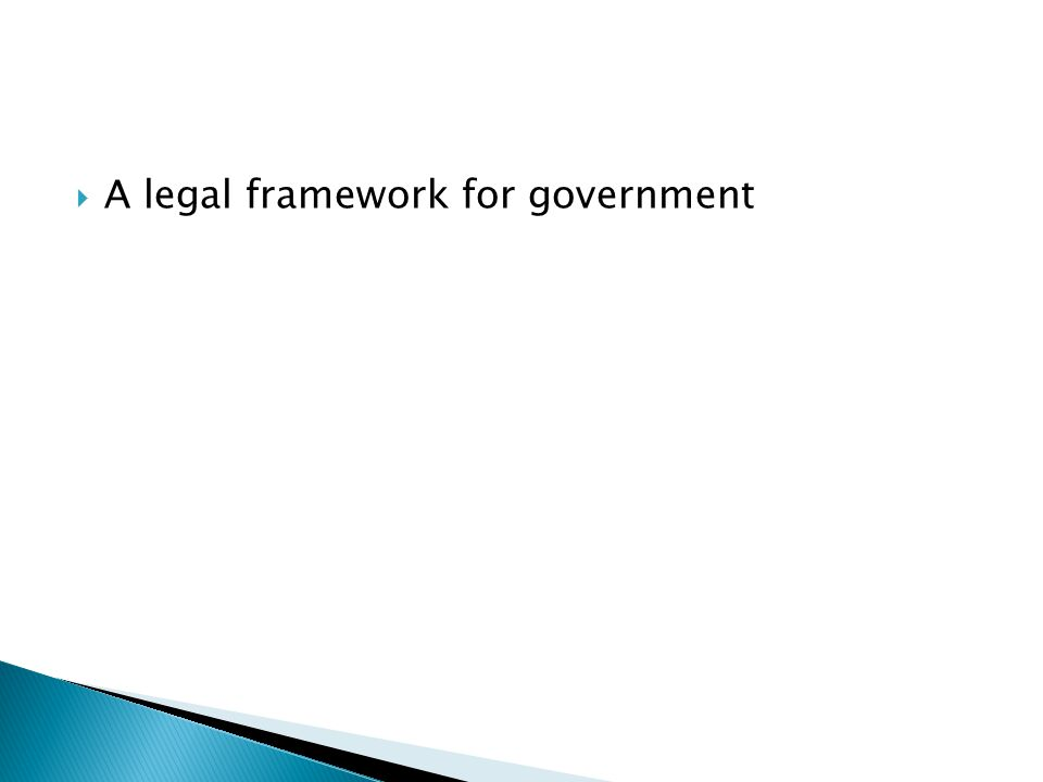 A legal framework for government